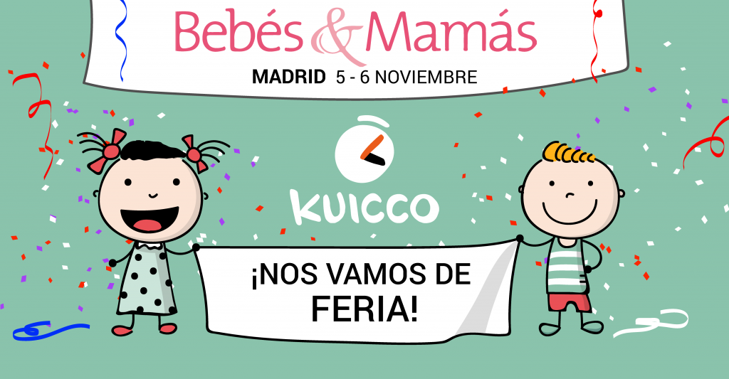 KUICCO EN LA FERIA «BEBÉS Y MAMÁS» DE MADRID